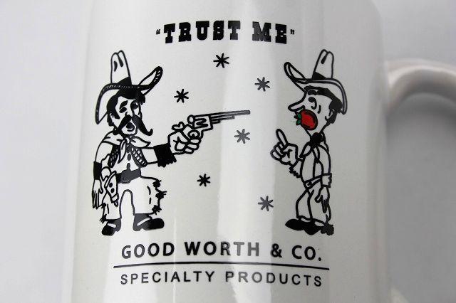 "GOOD WORTH&CO. / ""TRUST ME"" COFFEE MUG / white"