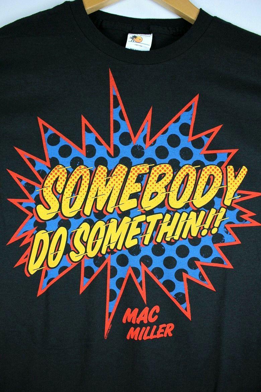 """MAC MILLER / """"SOMEBODY DO SOMETHING"""" Tee / black"""