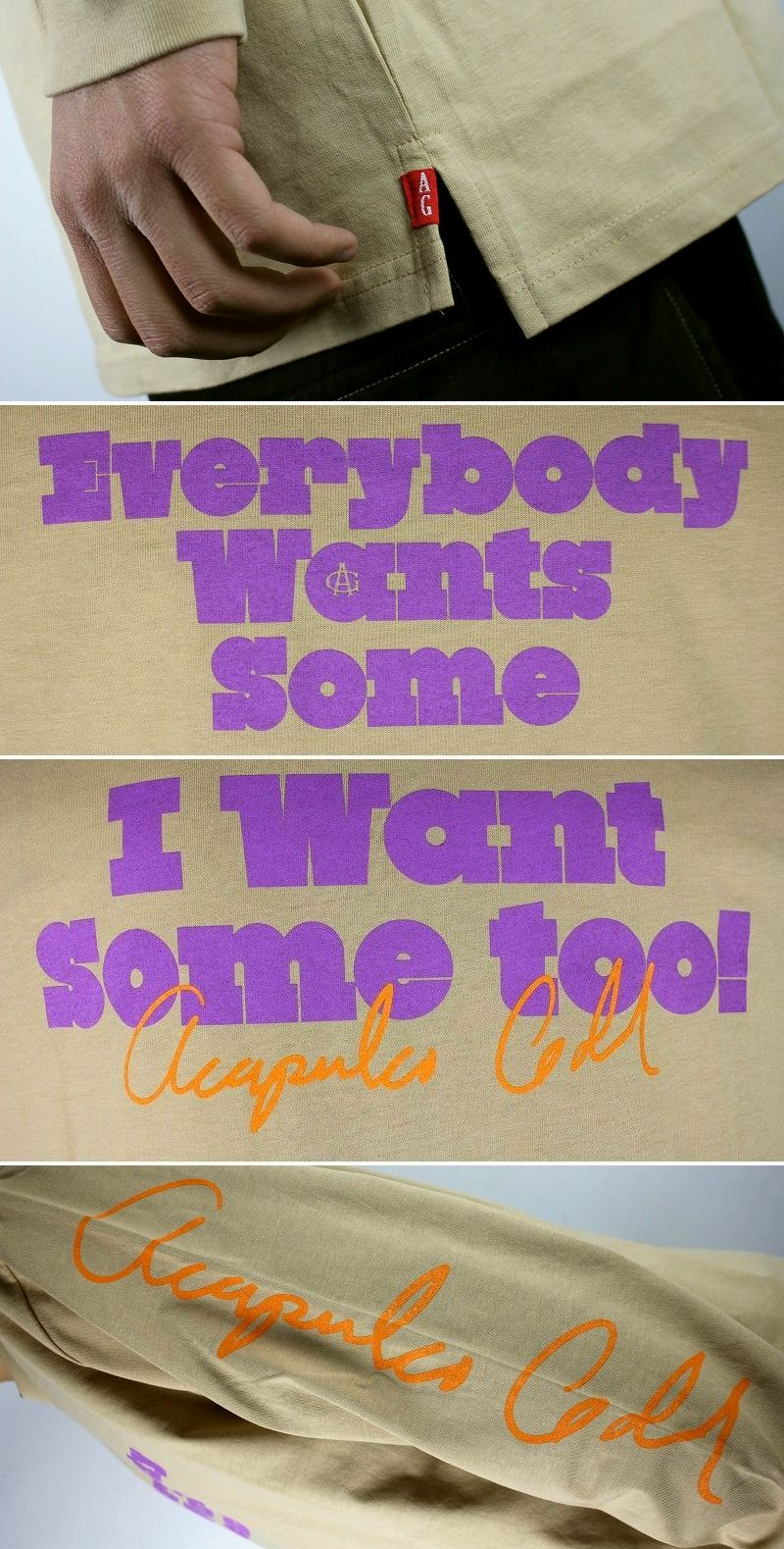 """ACAPULCO GOLD / """"WANT SOME"""" LS Tee / sand"""
