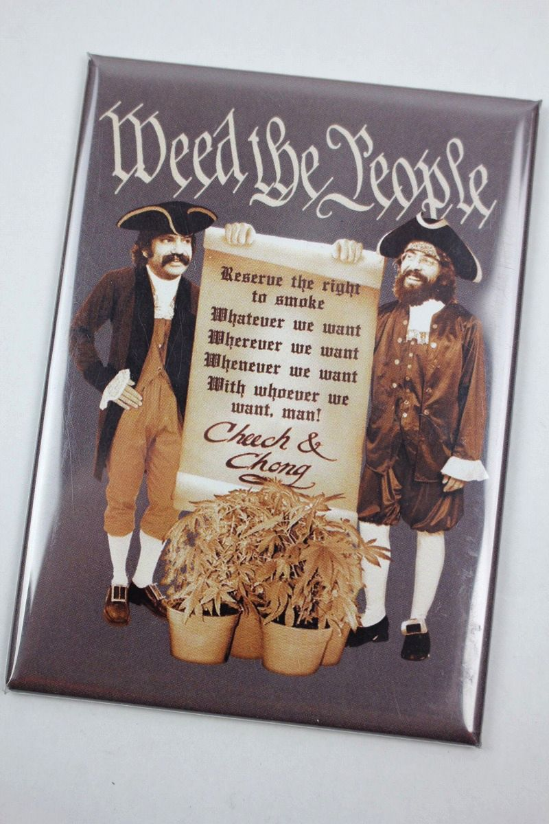 "CHEECH & CHONG / ""WEED THE PEOPLE"" MAGNET"