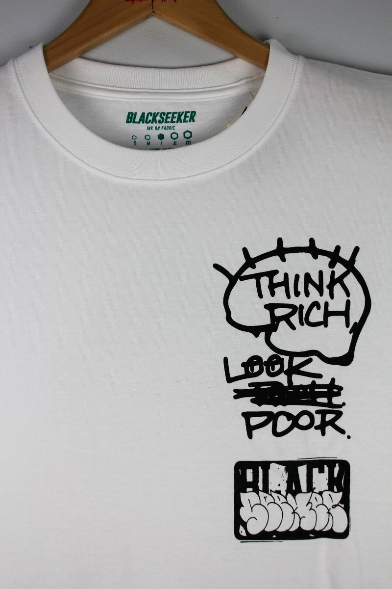 "BLACKSHEEKER / ""THINK RICH LOOK POOR"" Tee / white"