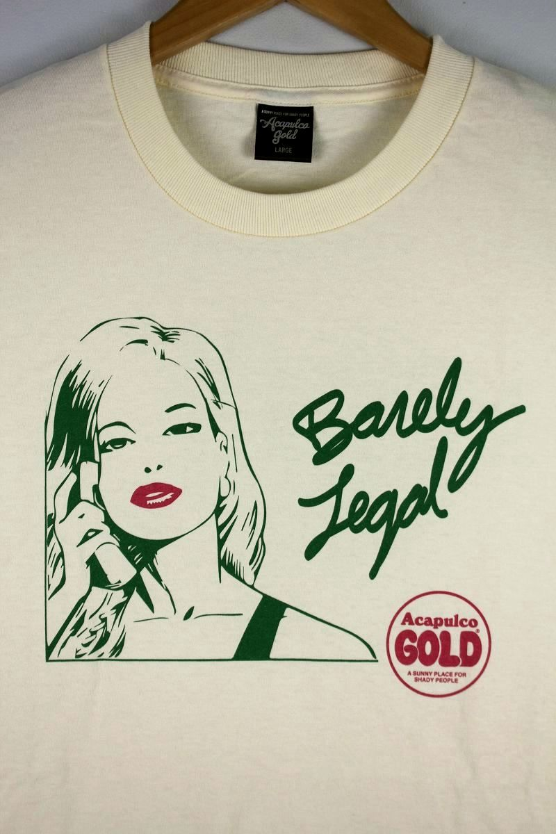 "ACAPULCO GOLD / ""BARELY LEGAL"" Tee / cream"