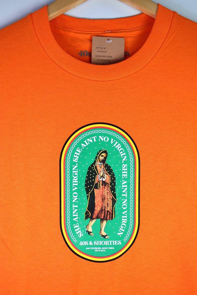 """40S & SHORTIES / """"NO VIRGIN"""" Tee / orange"""