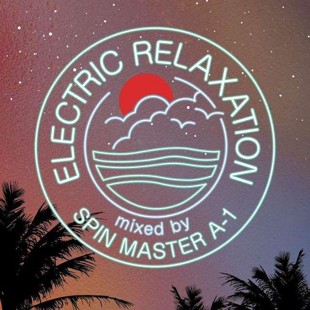 DJ A-1 / ELECTRIC RELAXATION
