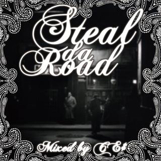 CE$ / STEAL DA ROAD (CD-R)