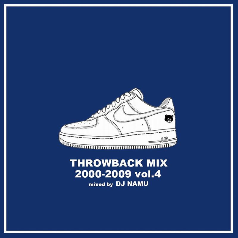DJ NAMU / THROWBACK MIX 2000-2009 vol.4