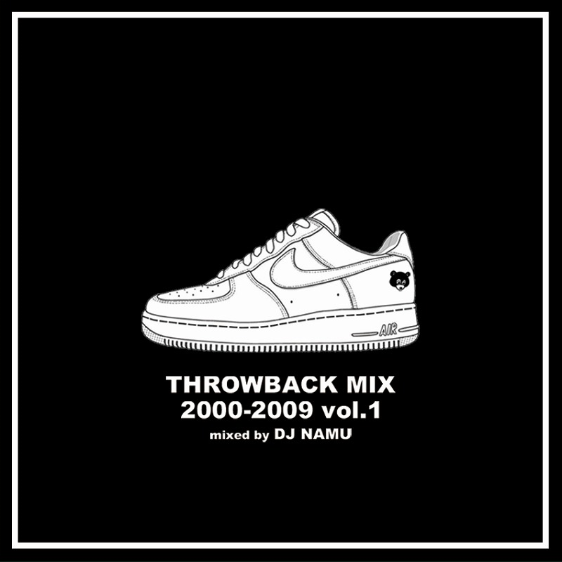 DJ NAMU / THROWBACK MIX 2000-2009