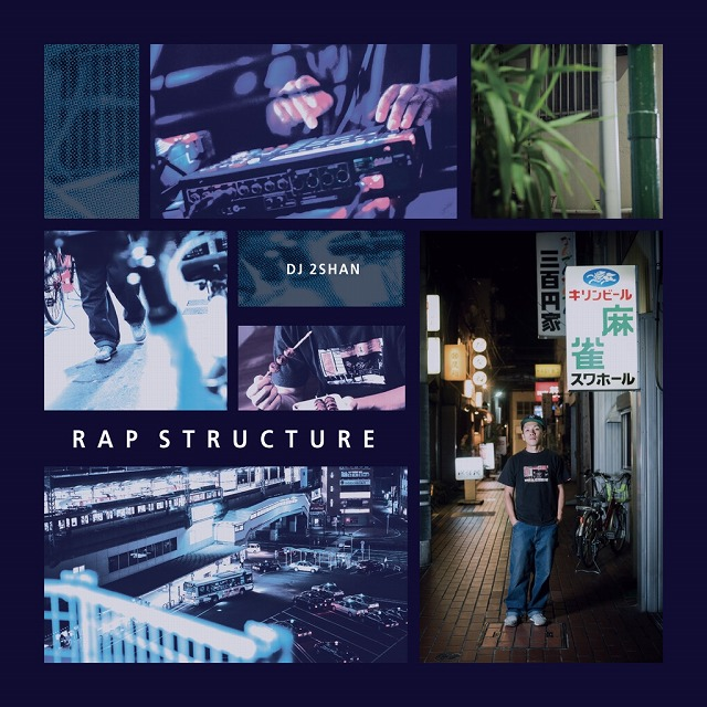 DJ 2SHAN / RAPSTRUCTURE