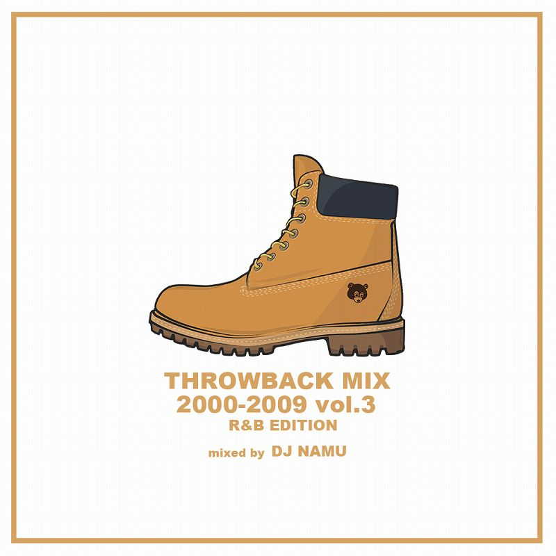 DJ NAMU / THROWBACK MIX 2000-2009 vol.3