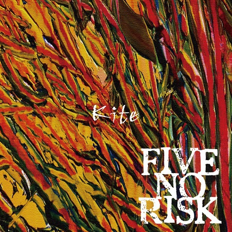 FIVE NO RISK / KITE
