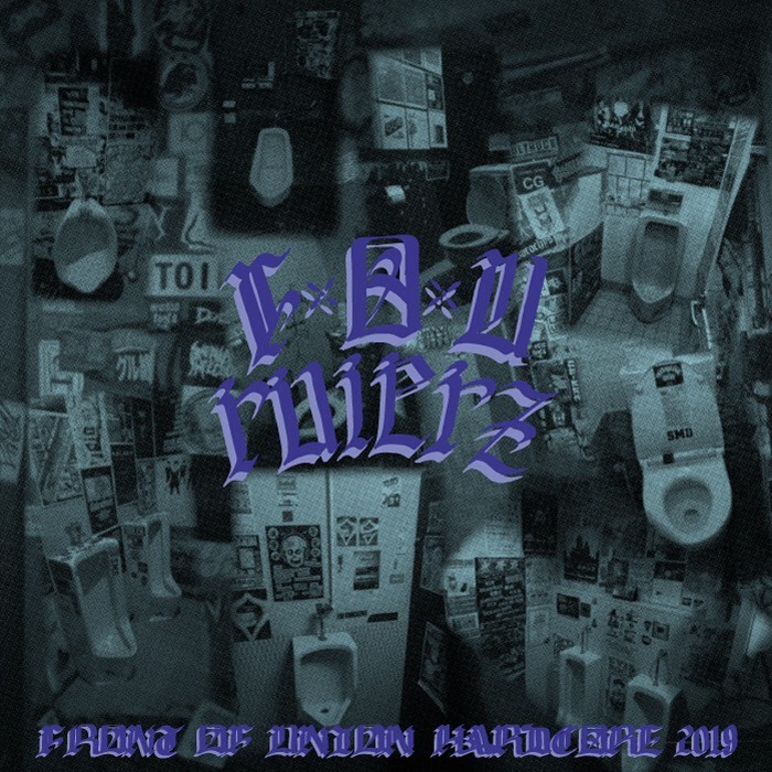 VA / FRONT OF UNION HARDCORE COMPILATION 2019