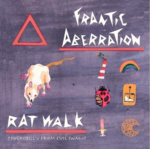 FRANTIC ABERRATION / RAT WALK