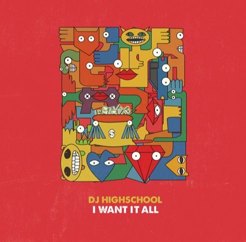 DJ HIGHSCHOOL / I WANT IT ALL