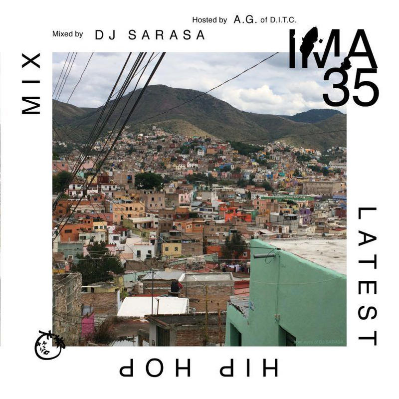 IMA #35 / LATEST HIPHOP MIX ~MIXED by DJ SARASA~