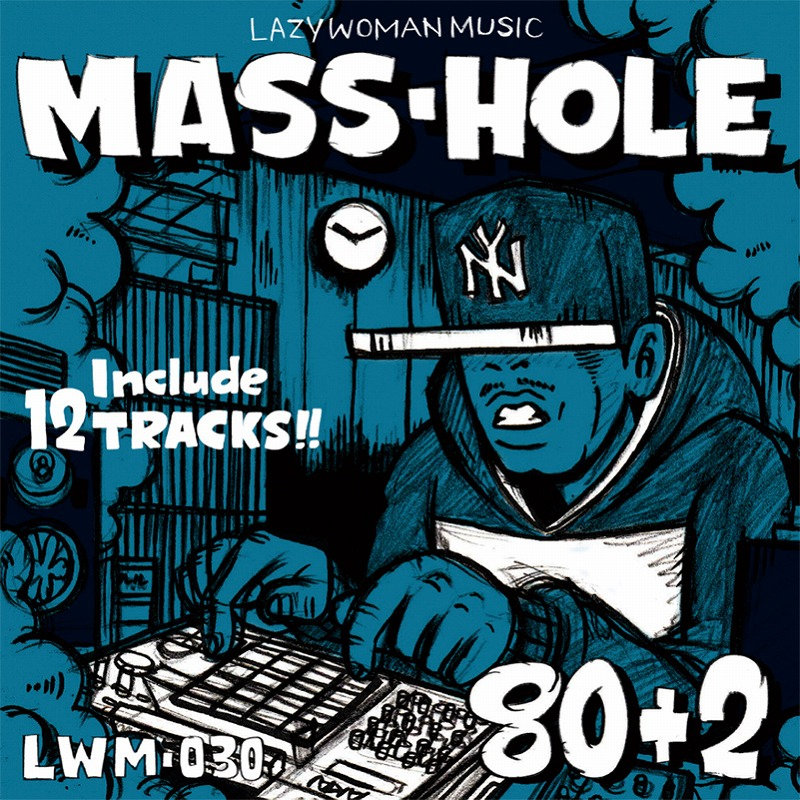 MASS-HOLE / 80+2 LAZY WOMAN MUSIC