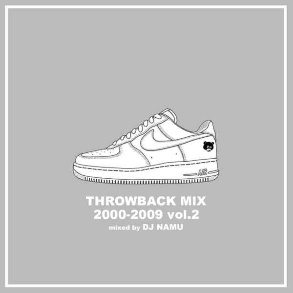 DJ NAMU / THROWBACK MIX 2000-2009 vol.2