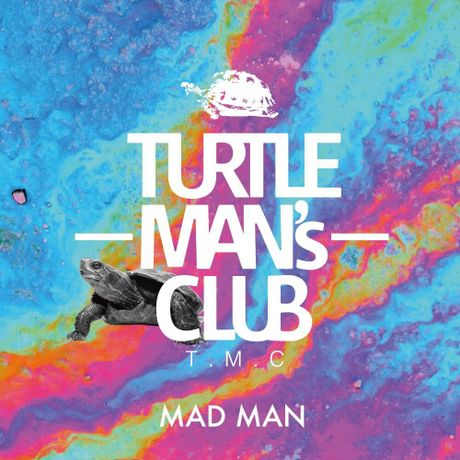 TURTLE MAN'S CLUB / MAD MAN