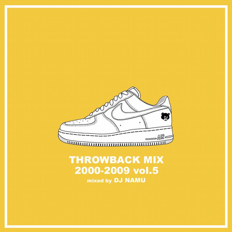 DJ NAMU / THROWBACK MIX 2000-2009 vol.5