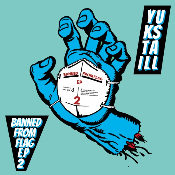 YUKSTA-ILL / BANNED FROM FLAG EP 2