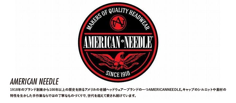 AMERICAN NEEDLE アメリカン・ニードル