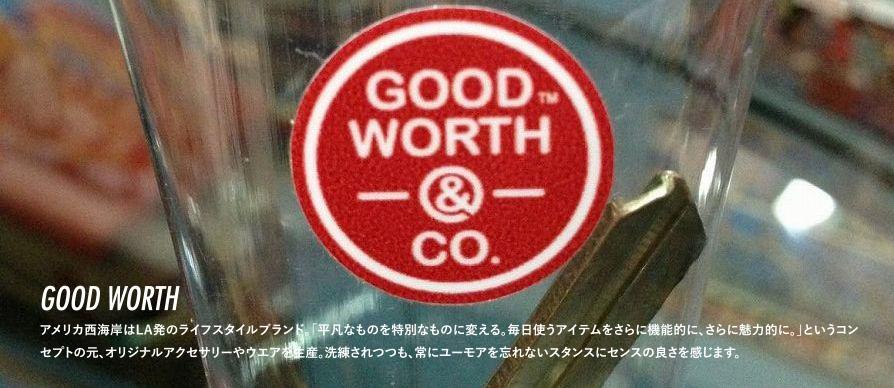 GOOD WORTH&Co. グッドワース