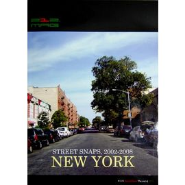 212 MAGAZINE / NEW YORK STREET SNAPS. 2002~2008