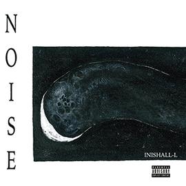 INISHALL-L (DRAMASICK) / NOISE