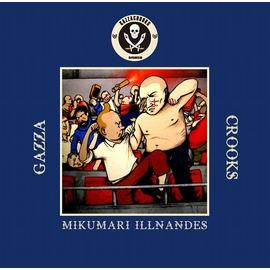 MIKUMARI×ILLNANDES / GAZZA CROOKS