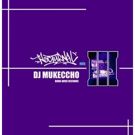 DJ MUKECCHO / NOCTURNAL MIX3